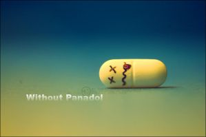 Without panadol by SilentPain0
