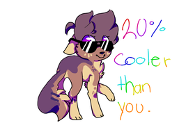 20 % cooler than you by kascy