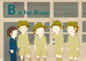 B is for Bruce by whosname