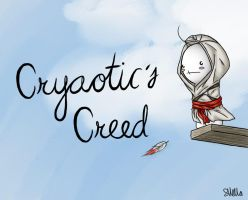Cryaotic's Creed by sazzygurl97