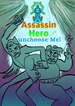 Assassin Hero: unchoose me! cover 1 by mymilkiaen