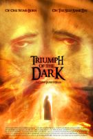 Triumph of the Dark poster 3 by fixer79