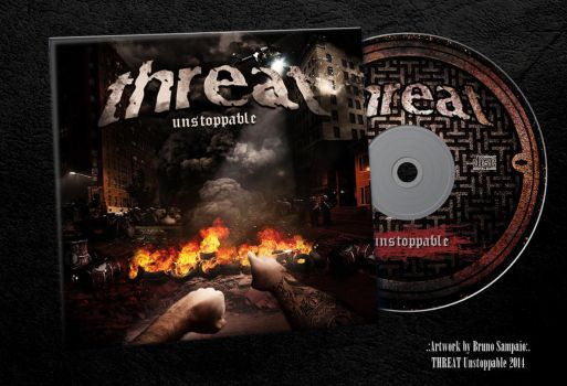 .:Threat:. Unstoppable EP 2014 by brunosampaioart