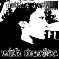 Getting Away With Murder by Insatiable-Vex