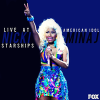 Nicki Minaj - Starships (Live At American Idol) CD by GaGanthony
