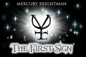 The First Sign Promo ID by missmarypotter