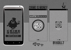 Crime Is Money. by kgill77