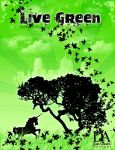 Live Green by DusterAmaranth