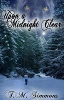 Upon a Midnight Clear Cover by policegirl01