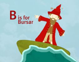 B is for Bursar by whosname