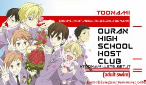 Ouran High School Host Club Should Be on Toonami by KingdomHeartsENT