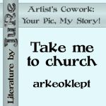 Take me to church - arkeoklept by weyrwoman-lessa