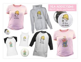 Tea Addict adult shirts + more by arwenita