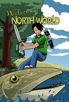 Welcome to North World by larsony
