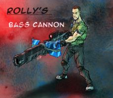 Rolly's Bass Cannon by ZipDraw