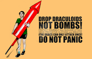 DROP DRACS_NOT BOMBS by Lock-AND-Load