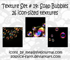 Texture Set 19 - Soapbubble by solstice-fairy