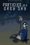 Particles of a Grey Sky, Chapter One Cover by godlessmachine