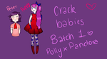 CRACK BABIES 1 by AskPrincessPollyanna