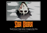 Sun Burn Demotivational by Cosmicmoonshine