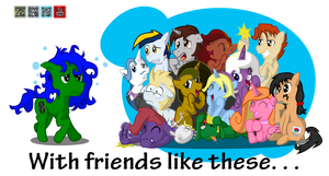 ''With friends like these. . .'' by Fundz64