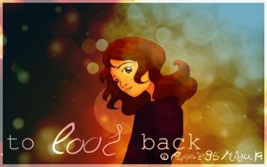 To Look Back by poppit95miyu