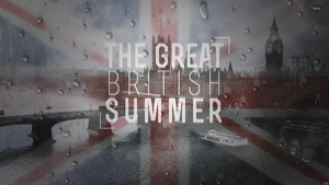The Great BRITISH Summer by duncanbdewar
