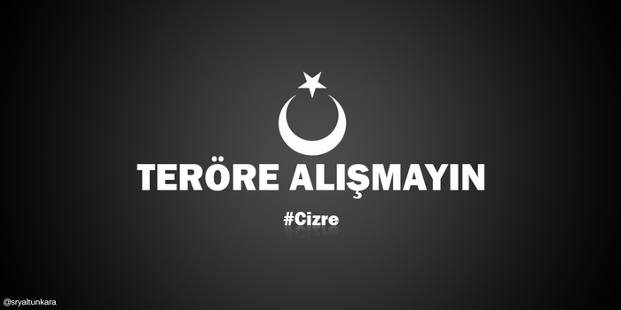 Teror #Cizre by Telafer
