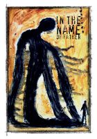 In the name of father by anima-parilis