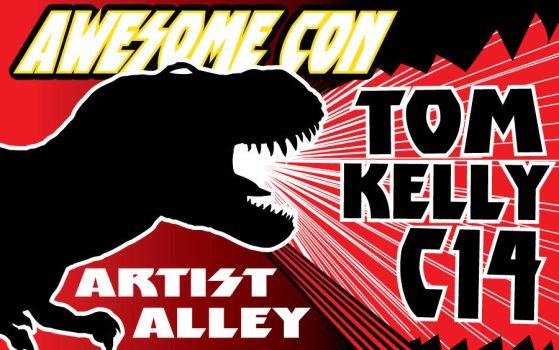 promo Trex Awesome Con 2017 by Tom Kelly by TomKellyART