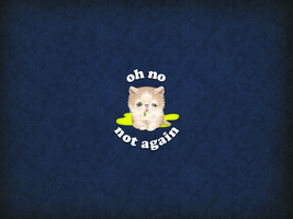 Pukey Kitteh - oh no not again Wallpaper by armageddon