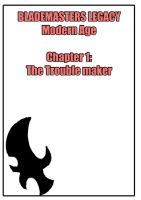 B.L. (blademasters) Modern Age:The trouble Maker by Aiko-Hirocho