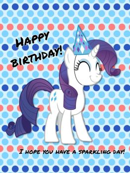 Happy birthday from Rarity by ColdestAndOldest