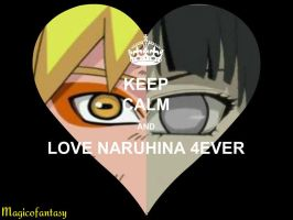 KEEP CALM AND LOVE  NARUHINA 4 EVER by magicofantasy