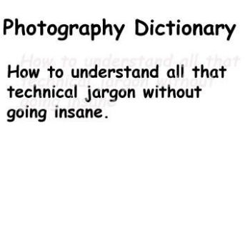 Photography Dictionary by Slupton