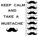 keep calm and take a mustache by Yggdrasil-of-Mitho