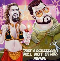 This Aggression Will Not Stand Man by davidmacdowell