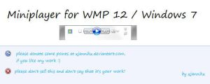 Miniplayer for WMP12 - Win7 by xjannikx