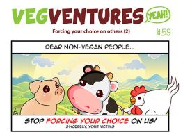 VV59: Forcing your choice on others (2) by Pupavegan