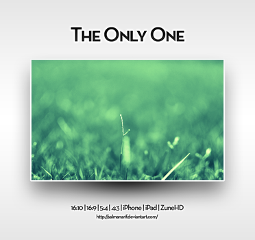 The Only One by salmanarif