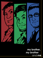 My Brother, My Brother and Me by MichaelMayne