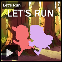 LET'S RUN by RainbowSlicer