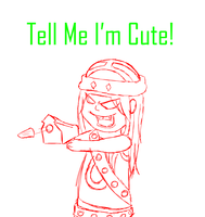 Tell Me I'm Cute! +WIP+ by shadowjess