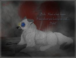 White - I had this bad dream by Rainwolflover