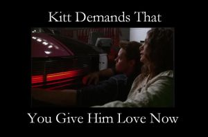 Kitt Demands by Lady-Of-Ice-Chaos