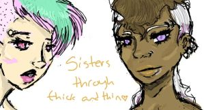 Sisters through and through by Maivory
