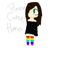 Please. Come. Home. by Tammiikat