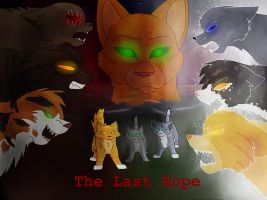 ~:The Last Hope:~ by TheWrathofEnvy