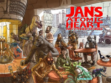 Jan's Atomic Heart and Other Stories by povorot