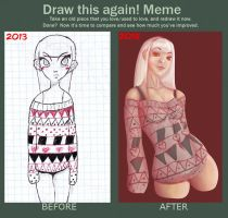 Draw This Again Meme - Cozy by ROGUEKELSEY